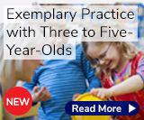 Exemplary Practice with Two-to-Five-Year-Olds
