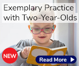 Exemplary Practice with Two-year-Olds