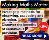 Making Maths Matter - Investigate methods for observing, assessing and planning. Discover the benefits of continuous provision.