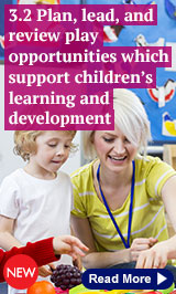 3.2 Plan, lead and review play opportunities which support children's learning and development